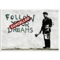 Street Art Poster [Landscape] - Follow Your Dreams