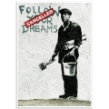 Street Art Poster - Follow Your Dreams