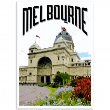 Melbourne Poster - Royal Exhibition Building